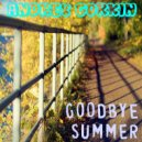 DJ Andrey Gorkin - Goodbye Summer 2017 part 1 (live mix) (Original Mix)