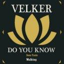 Velker - Do You Know (Original Mix)