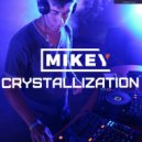 MiKey - Crystallization Episode #015 [Record Deep] 10.09.2017
