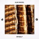 Alan Maciel - Myself (Original Mix)