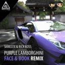 Skrillex & Rick Ross - Purple Lamborghini (Face & Book Remix)