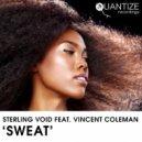 Sterling Void feat. Vincent Coleman - Sweat (Kuest & SP3N Remix)