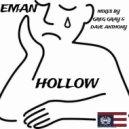 Eman - Hollow (Sinsay's Drums And Bass Mix)