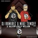 J. Balvin & Willy William - Mi Gente (DJ Ramirez & Mike Temoff Remix) (Radio Edit)