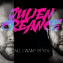 Julien Créance - All I Want Is You (Extended Mix)