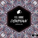 Feel Groove - Chinatown