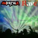 AndrewJL - Rave