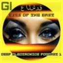 GIRLBAD - Eyes of the East (Deep Electronics Podcast #.1)