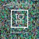 under_score - Blackboard (Original Mix)