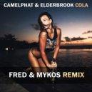 CamelPhat & Elderbrook - Cola (Fred & Mykos Remix)
