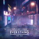 Clips X Ahoy & Egzod & KLA - Everything (feat. KLA) (Original Mix)