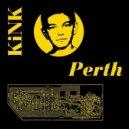 KiNK - Perth