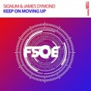 Signum & James Dymond - Keep On Moving Up