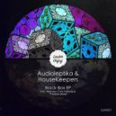 Audioleptika & HouseKeepers - Black Box