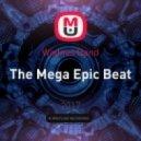 Wadnes Band - The Mega Epic Beat