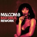 Donna Summer - Bad Girl (Malcom B Remix)