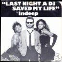 Indeep - Last Night A Dj Saved My Life (Turnstyle Remix)
