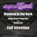 King Cass feat. Jimmy Read - Diamond In The Back (Full Intention Remix)