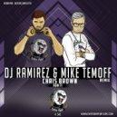 Chris Brown - Run It (DJ Ramirez & Mike Temoff Remix) (Radio Edit)