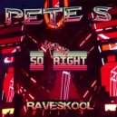 Pete S - So Right