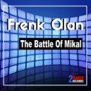 Frenk Olan - The Battle of Mikal