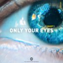 Paket - Only Your Eyes (Original Mix)
