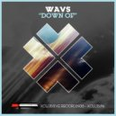 Wavs (SP) - Down Of