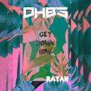 DeepHouseBrothers & Rayan & DHBS - Get Down Low (DHBS Remix)