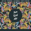 Mattjax & Dynamique & CastNowski & Klory Starling - You Told Me