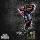 Holly & Koyö - BALROG (Original Mix)