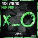 Rishi Van Guz - PUM PUM (Original Mix)