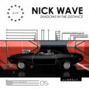 Nick Wave - Shadows in the Distance