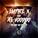 Empire X  - Relentless Remix (A1 Voodoo Remix)