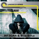 INT3GRA & Blue Style - Who you are (TRAP MIX)