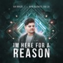 Gui Brazil & Kaio Deodato & Sou.Za - Im Here For a Reason (feat. Kaio Deodato & Sou.Za)