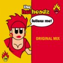 The Hotheadz - Follow Me (Original Mix)