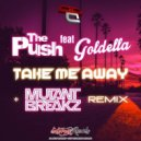 The Push - Take Me Away