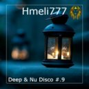 Hmeli777 - Deep & Nu Disco #.9