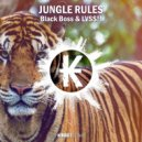 Black Boss & LVSS!! - Jungle Rules