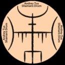 AndreyTus - Shamans Drum vol 78 (Original Mix)