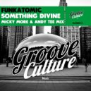 Funkatomic - Something Divine