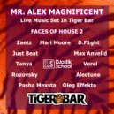 Mr. Alex Magnificent - Faces Of House 2 (Live Music Set In Tiger Bar) ()