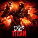 Freaks\'n\'Beatz - Titan (Radio Edit)