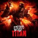 Freaks\'n\'Beatz - Titan (Radio Dub Mix)