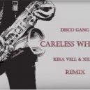 Disco Gang - Careless Whisper