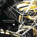 Multiphase - Frequencies (Original Mix)