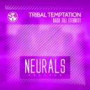 Tribal Temptation - Back Till Eternity (Original Mix)