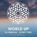 DJ Burlak - Every Time (Original Mix)