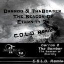 Darroo & ThaBomber - The Beacon Of Eternity 2K ( C.O.L.D. Remix)