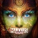 Maxxus - Holding On